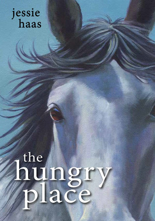 Hungry Place, The by Jessie Haas