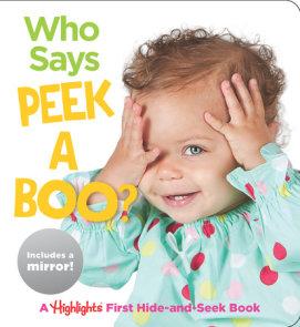 Who Says Peekaboo?