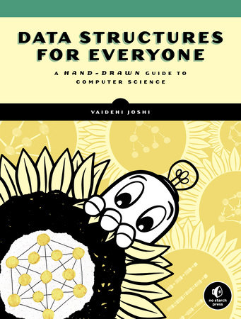 Data Structures for Everyone by Vaidehi Joshi
