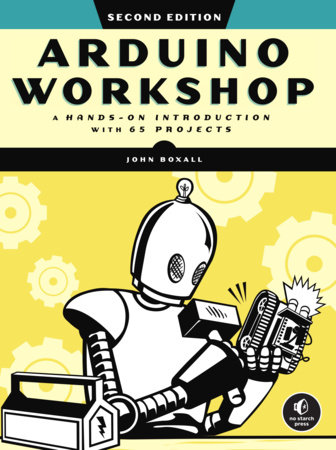 Arduino Workshop, 2nd Edition by John Boxall