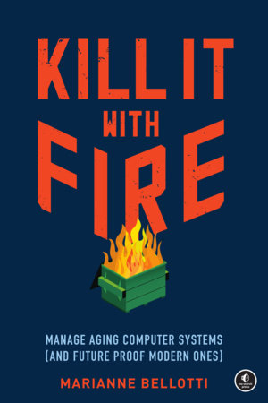Kill It with Fire by Marriane Bellotti