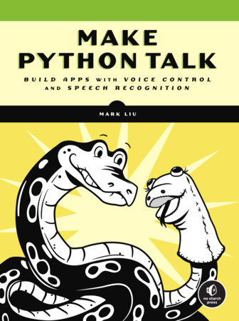 Make Python Talk by Mark Liu