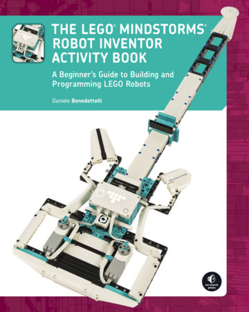 The LEGO MINDSTORMS Robot Inventor Activity Book by Daniele Benedettelli