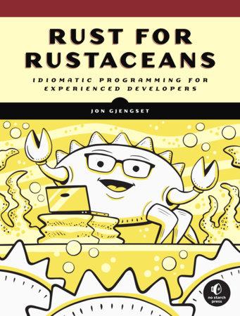 Rust for Rustaceans by Jon Gjengset