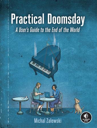 Practical Doomsday by Michal Zalewski