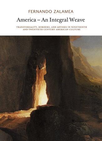 America—An Integral Weave by Fernando Zalamea