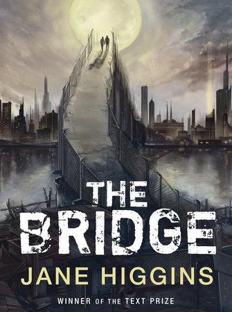 The Bridge by Jane Higgins