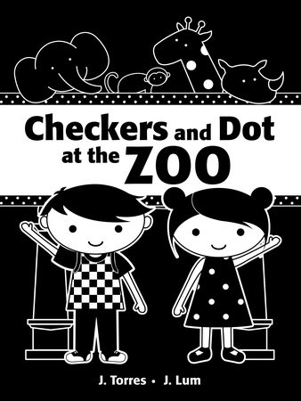 Checkers and Dot at the Zoo by J. Torres