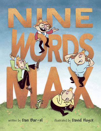 Nine Words Max by Dan Bar-el