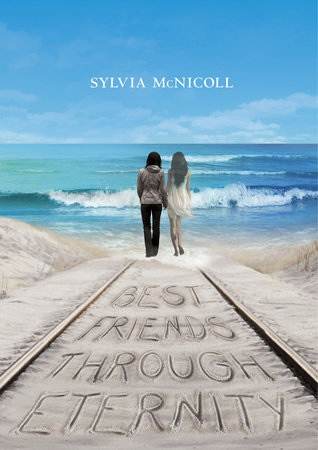 Best Friends through Eternity by Sylvia McNicoll