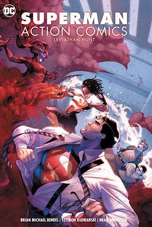 Superman: Action Comics Vol. 3: Leviathan Hunt by Brian Michael Bendis