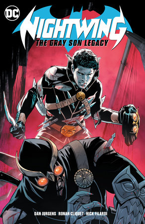 Nightwing: The Gray Son Legacy by Dan Jurgens