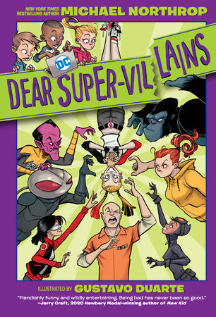 Dear DC Super-Villains by Michael Northrop