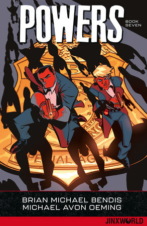 Powers Book Seven by Brian Michael Bendis