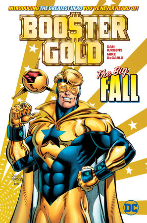 Booster Gold: The Big Fall by Dan Jurgens