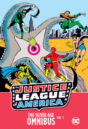 Justice League of America: The Silver Age Omnibus Vol. 1 by Various