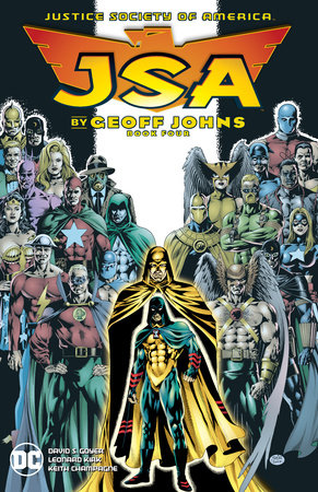 JSA by Geoff Johns Book Four by Geoff Johns