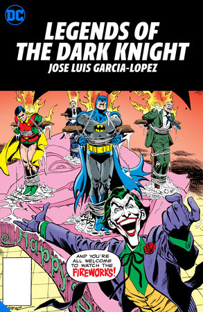 Legends of the Dark Knight: Jose Luis Garcia-Lopez by Various