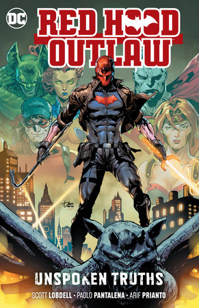 Red Hood: Outlaw Vol. 4: Unspoken Truths by Scott Lobdell