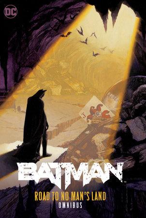 Batman: Road to No Man's Land Omnibus by Chuck Dixon