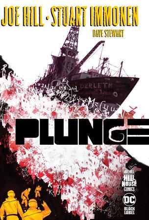Plunge (Hill House Comics) by Joe Hill