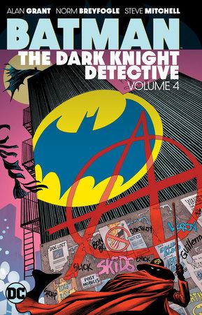 Batman: The Dark Knight Detective Vol. 4 by Alan Grant