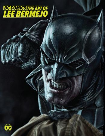 DC Comics: The Art of Lee Bermejo by