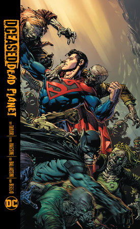 DCeased: Dead Planet by Tom Taylor