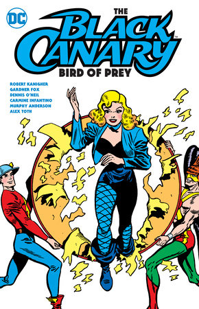 The Black Canary: Bird of Prey by Various