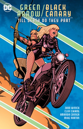 Green Arrow/Black Canary: Till Death Do They Part by Judd Winick