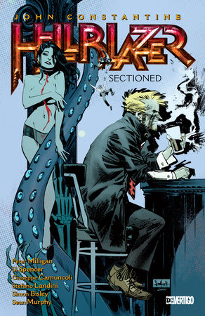 John Constantine, Hellblazer Vol. 24: Sectioned by Peter Milligan