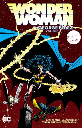 Wonder Woman by George Perez Vol. 6 by George Perez