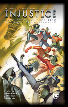 Injustice: Gods Among Us: Year Zero - The Complete Collection by Tom Taylor