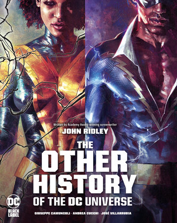 The Other History of the DC Universe by John Ridley