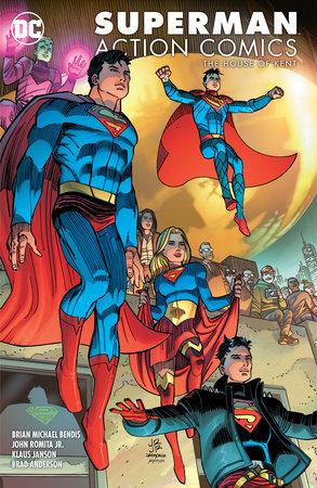 Superman: Action Comics Volume 5: House of Kent by Brian Michael Bendis