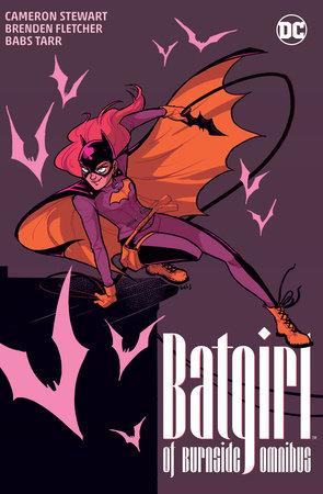 Batgirl of Burnside Omnibus by Brenden Fletcher and Cameron Stewart