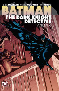 Batman: The Dark Knight Detective Vol. 6