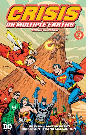 Crisis on Multiple Earths Book 2: Crisis Crossed by Len Wein and Gerry Conway
