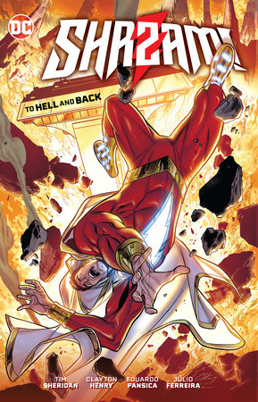 Shazam!: To Hell and Back by Tim Sheridan