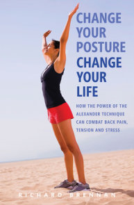 Change Your Posture, Change Your Life