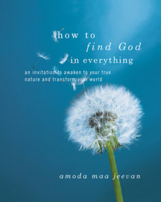 How to Find God in Everything