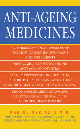 Anti-Ageing Medicines by Dr. Marios Kyriazis