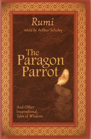The Paragon Parrot by Rumi