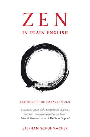 Zen in Plain English by Stephan Schuhmacher