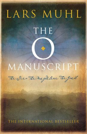 The O Manuscript by Lars Muhl