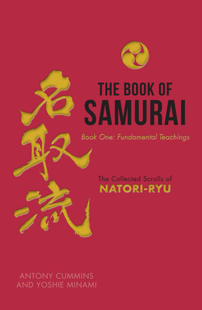 The Book of Samurai by Antony Cummins and Yoshie Minami