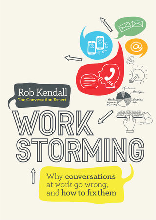 Workstorming by Rob Kendall