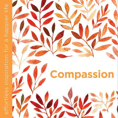 Compassion by Dani DiPirro