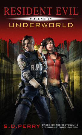 Resident Evil: Underworld by S.D. Perry