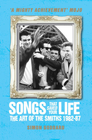 Songs That Saved Your Life (Revised Edition) by Simon Goddard